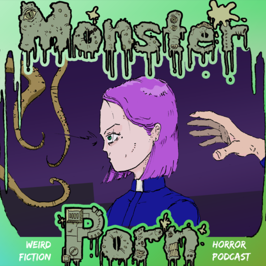 """Pastoress: We Will Be Changed"" by Bret Norwood on Monster Porn: Weird Fiction & Horror Podcast"